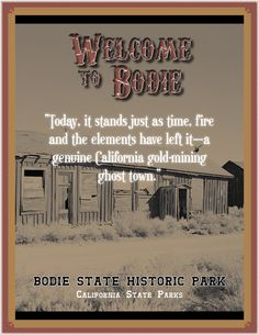 Bodie Quote Page  Bodie State Park California