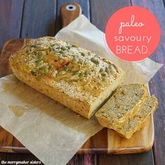 Paleo Savoury Bread Loaf Recipe. The merrymakers sisters Paleo ... Making this tonight!