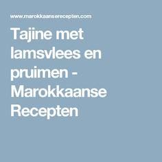 Tajine met lamsvlees en pruimen - Marokkaanse Recepten