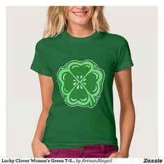 Lucky Clover Women's Green T-Shirt; ArtisanAbigail at Zazzle