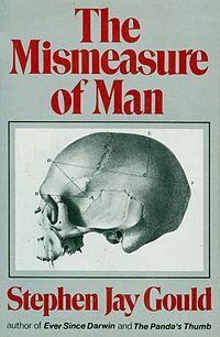 Stephen Jay Gould - The Mismeasure of Man