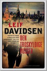 Den troskyldige russer af Leif Davidsen, ISBN 9788711407820