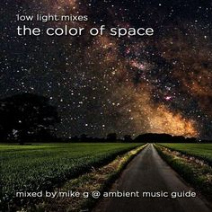 """Check out """"The Color of Space guest mix by Mike G of Ambient Music Guide"""" by low light mixes on Mixcloud"""