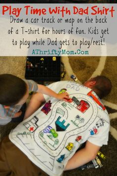 Play Time with Dad shirt, Car track on the back of a t-shirt, DAD gets a backscratch, a nap and kids get to PLAY it is a Win- Win . Easy Father's Day Gifts, Diy Gifts For Dad, Simple Gifts, Fathers Day Gifts, Diy Father's Day Crafts, Father's Day Diy, Holiday Crafts, Kids Crafts, Fathersday Crafts