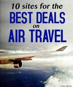 If you're planning a trip, check out these standout sites to get the best deal possible on your flight.