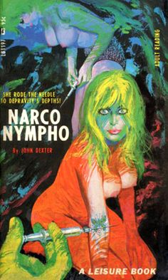 Narco Nympho. I love the pulps!