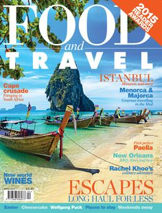 April 2015 - Exploring Istanbul, foraging in South Africa or picking the bast-value long-haul holidays.  www.foodandtravel.com