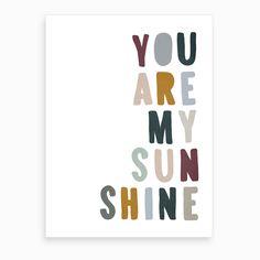 You Are My Sunshine Lyrics Woodland Art Print by Pretty in Print Art. Baby Room Art, Kids Room Art, Baby Art, Art Wall Kids, Home Wall Art, Baby Wall Art, Nursery Paintings, Nursery Prints, Nursery Wall Art