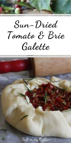 Brie and sun-dried tomato galette features the creaminess of brie against the warm and bright flavor of sun-dried tomatoes, wrapped in a flakey crust. Brunch Recipes, Healthy Dinner Recipes, Vegetarian Appetizers, Sundried Tomato Recipes, Gluten Free Recipes, Vegan Recipes, Easy Recipes, Gluten Free Lasagna, Galette Recipe