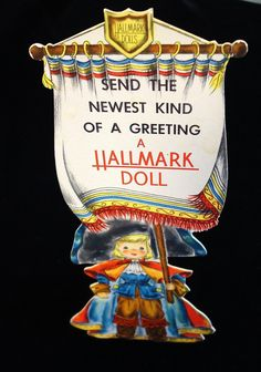 "Die-cut 12"" Store Display - Send the Newest Kind of a Greeting - A Hallmark Doll 