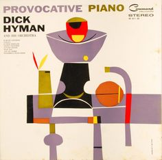 Dick Hyman And His Orchestra - Provocative Piano, 1960, cover by S. Neil Fujita