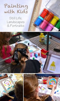 Painting with Kids: Still Life, Landscapes, and Portraits #kidsactivity #kidsart *great list of tips