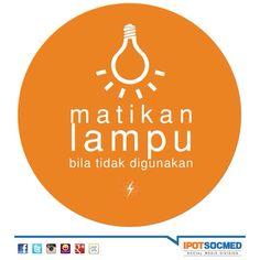 Mari menghemat, selamatkan dompet dan bumi (: Energy Conservation Poster, Sabar Quotes, Illustrations And Posters, Save Energy, Slogan, How To Plan, Life, Recycling Bins, Kos