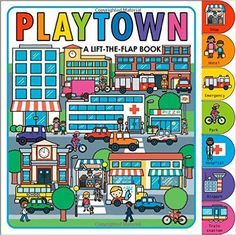 Playtown: Roger Priddy: 9780312517373: Amazon.com: Books