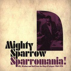 Mighty Sparrow - Sparromania