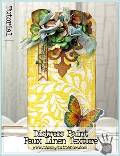 Distress Paint Faux Linen Texture by Tammy Tutterow   www.tammytutterow.com