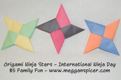 Origami Double-Sided Ninja Stars (total cost $0) from $5 Family Fun to celebrate International Ninja Day. See more $5 Family Fun ideas at www.megganspicer.com & www.facebook.com/megganspicer