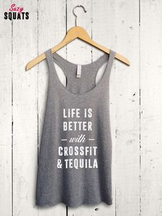 Crossfit And Tequila Shirt  funny crossfit tank top by SuzySquats