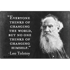 Be the change you want to see in the world.....
