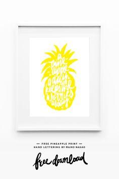 Lámina // Maiko Nagao: Free pineapple print download! Hand lettering by Maiko Nagao #freeprintable #freeprintables #freeartprint