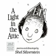 Light In The Attic: Shel Silverstein: 9780060256739: Books - Amazon.ca