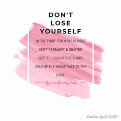 #dontloseyourself #skywardpoetry #carolinelamb Dont Lose Yourself, Poetry, Poems, Poem