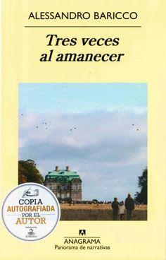 El Péndulo: Tres veces al amanecer (edición autografiada por el autor)