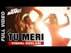 Tu Meri Full Video | BANG BANG! | feat Hrithik Roshan & Katrina Kaif | Vishal Shekhar - YouTube