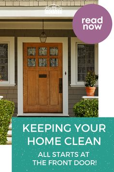 Are you on a mission to keep your home clean, free from germs, and safe for the family? It all starts at the front door. What you need to know about keeping a clean home and a entranceway that is sterile and safe for the whole family and friends. Keeping a clean home for your family. What you need to know about using non-toxic cleaning supplies to have a clean home. #CleanHome #CleaningHacks #CleaningTips