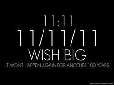 11.11.11 @ 11:11 *make a wish*