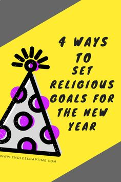 4 Ways to Set Religious Goals for the New Year