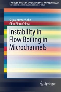 Download Instability in Flow Boiling in Microchannels (SpringerBriefs in Applied Sciences and Technology) ebook free by Array in pdf/epub/mobi