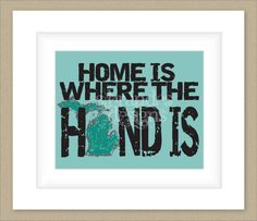 LOVE this! 8x10 Michigan Print Home Is Where The Hand Is by SBrandesDesigns,