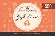 50.00 Gift Certificate for Prince Edward Island Preserve Co.