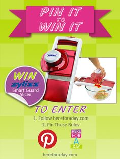 NEW Pin It To Win It! Simply follow hereforaday.com on Pinterest and pin these rules to be in with a chance to win a Zyliss Smart Guard Slicer! If you already follow us then all you have to do is pin this image...it couldn't be easier!