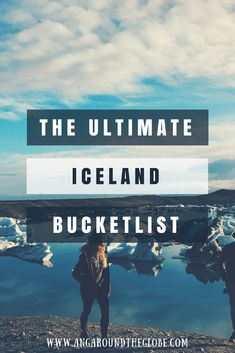 The ultimate Iceland bucket list. A list of everything you need to see in do in Iceland. A guide to traveling Iceland including what to see in Iceland, what to eat in Iceland, how to travel around Iceland, and much more. #iceland #travelingiceland