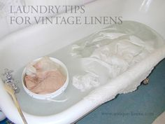 washing, storing and caring for antique linens and caring for your vintage textiles
