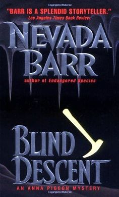 Read Blind Descent (Anna Pigeon, #6) PDF