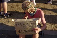 """Woodstock Festival Poland, 2012, """"massage for 1 zl/cigarette"""""""