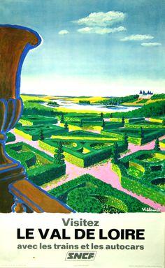 Visitez Le Val de Loire - France - 1967 - illustration de Villemot