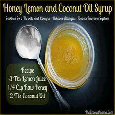 To Coat your Throat: Honey, Lemon, Coconut Oil