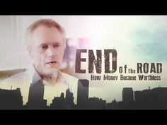 Free Video - Mike Maloney: End of The Road Documentary Movies Worth Watching, Personal Finance, Documentary, Link, Movie Posters, Free, Movies, The Documentary, Film Poster
