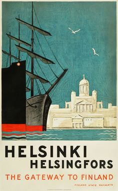 "Helsinki, Finland Travel Poster (Finland State Railways, 1930)""The Gateway to Finland."" Artists Göran Hongell and Gunnar Forsström"