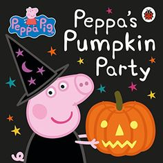Buy Peppa Pig: Peppa's Pumpkin Party by Peppa Pig at Mighty Ape NZ. Come and have fun at Peppa and George's spooktacular Halloween party! There's plenty of pumpkin pie for everyone!Author BiographyPeppa Pig is a BAFTA . Peppa Halloween, Halloween School Treats, Fete Halloween, Halloween Celebration, Halloween Books, Easy Halloween, Toddler Halloween, Peppa Pig Books, La Petite Taupe