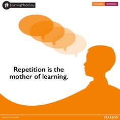 """When you repeat something out loud you anchor the concept better by using two or more of your senses. If you use more than one sense you create a """"synergistic"""" effect, which is powerful memory technique. If you recite out loud in your own words, memory is enhanced even more!  #LearningMadeEasy #PearsonSchools"""