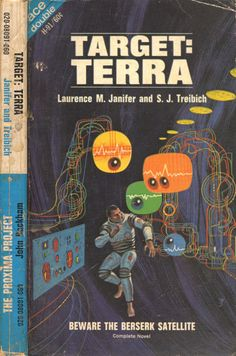 scificovers:  Ace Double H-91: Target: Terraby Laurence M. Janifer and S. J. Treibich 1968. Cover art by Jack Gaughan.