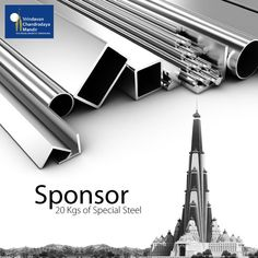 Approximately 3000 tonnes of galvanized steel will be required for constructing the Pile Foundation. Sponsor Steel