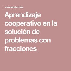 Aprendizaje cooperativo en la solución de problemas con fracciones