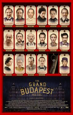 ALL my favorites in one movie. Jeff Goldblum/Ralph Fiennes/Jason Schwartzmann Affiche du film The Grand Budapest Hotel
