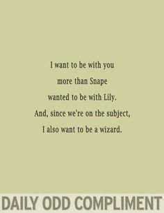 The Daily Odd Compliment - Harry potter